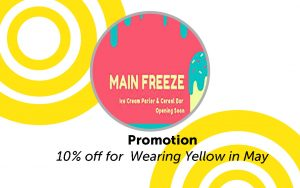 10% off for Wearing Yellow May 4-11 @ Main Freeze
