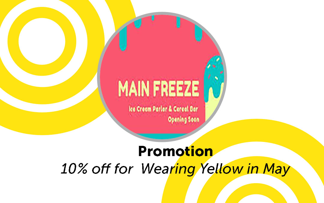 10% off for Wearing Yellow May 4-11